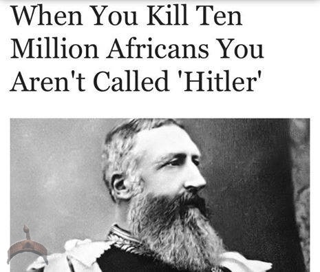 hitler When you Kill Ten Million Africans You Arent called Hitler
