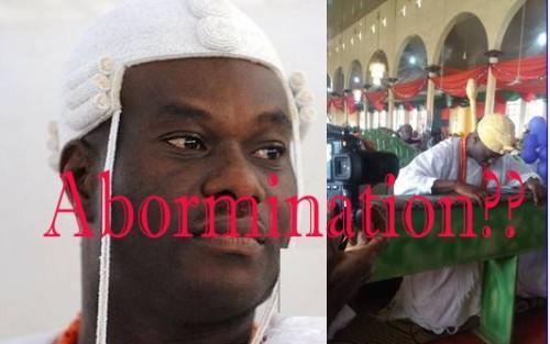 Igbakeji ooni of IFE abormination