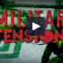 military tension