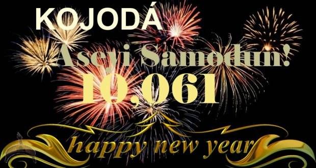 KṒJṒDÁ Aseyi Samodun O! Happy New Year 10,061