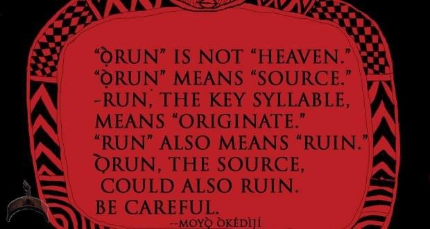 orun is not heaven